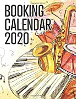 Booking Calendar 2020: A gig planner and appointment book for musicians with watercolor jazz instruments on the cover