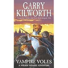 Welkin Weasels (5): Vampire Voles