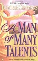 A Man of Many Talents (BERKLEY SENSATION HSITORICAL ROMANCE)