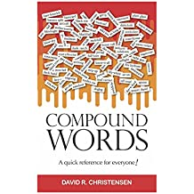 Compound Words: A Quick Reference for Everyone!