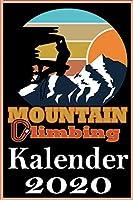 Mountain Climbing Kalender 2020: Kletterkalender I Terminplaner I Din A 5 Format I 108 Seiten platz fuer Notizen