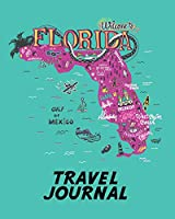 Travel Journal: Kid's Travel Journal. Map Of Florida. Simple, Fun Holiday Activity Diary And Scrapbook To Write, Draw And Stick-In. (Florida Map, Vacation Notebook, USA Adventure Log)
