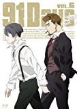 91Days  VOL.6 [Blu-ray]