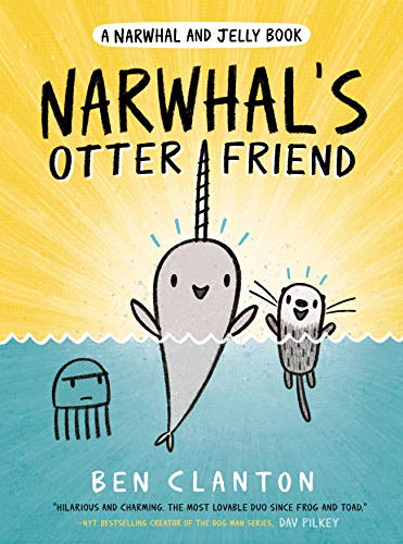 Narwhal's Otter Friend (A Narw...