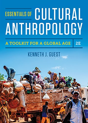 Download Essentials of Cultural Anthropology: A Toolkit for a Global Age 0393624617