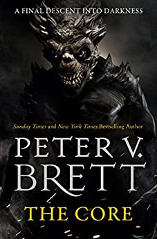 The Core (The Demon Cycle, Book 5) by [Brett, Peter V.]