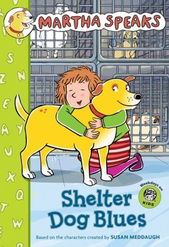 Martha Speaks: Shelter Dog Blues (Chapter Book) (English Edition)