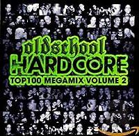 Vol. 2-Oldschool Hardcore Top 100 Megamix