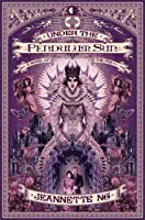 Under the Pendulum Sun: A Novel of the Fae