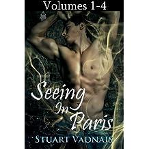 Seeing in Paris: Volumes 1-4 (A Gay Paranormal Erotica)