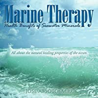 Marine Therapy: Health Benefits of Seawater Minerals