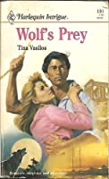 Wolf'S Prey (Harlequin Intrigue)