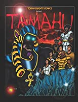 Tamahu: Melanin Warriors Volume Three