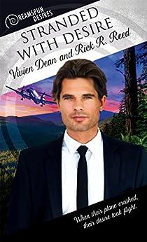Stranded with Desire (Dreamspun Desires Book 15) by [Dean, Vivien, Reed, Rick R.]