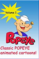 POPEYE the Sailor Classics Remastered & Restored [Volume 1] [並行輸入品]