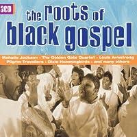 The Roots of Black Gospel