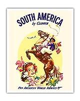 クリッパーによって南米 - パンアメリカン航空 - Boleadorasとアルゼンチンガウチョ - ビンテージな航空会社のポスター c.1950s - アートポスター - 41cm x 51cm