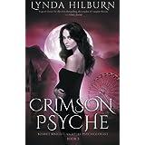 Crimson Psyche: Kismet Knight, Vampire Psychologist, Book #3