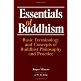 Essentials of Buddhism: Basic Terminology and Concepts of Buddhist Philosophy and Practice