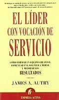 El Lider Con Vocacion De Servicio
