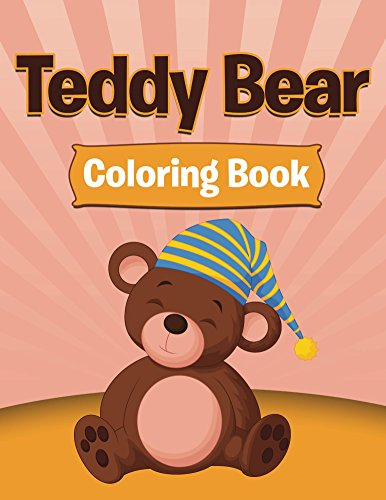 Teddy Bear Coloring: Coloring Books for Kids (Art Book Series)