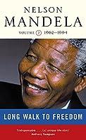 Long Walk to Freedom Vol 2. 1962-1994