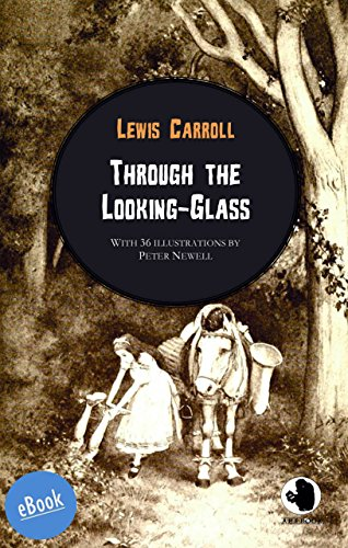 Through the Looking-Glass (ApeBook Classics (ABC))