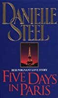 Five Days in Paris: A Novel