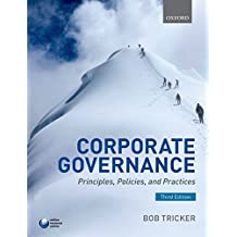 Corporate Governance: Principles, Policies, and Practices