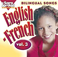 Vol. 3-Bilingual Songs: English-French