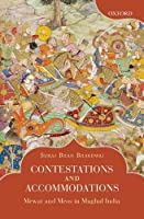 Contestations and Accommodations: Mewat and Meos in Mughal India