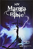 NIV Manga Bible: The NIV Bible with 64 pages of Bible stories retold manga-style (New International Version)
