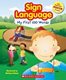 Sign Language, My First 100 Words
