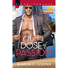 A Dose Of Passion (Kimani Hotties Book 70)