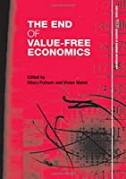The End of Value-Free Economics (Routledge Inem Advances in Economic Methodology)