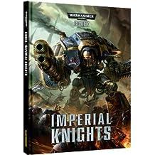 Warhammer 40k Imperial Knights Codex
