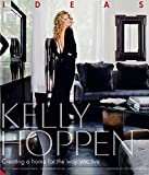 Kelly Hoppen: Ideas: Creating a Home for the Way You Live 画像