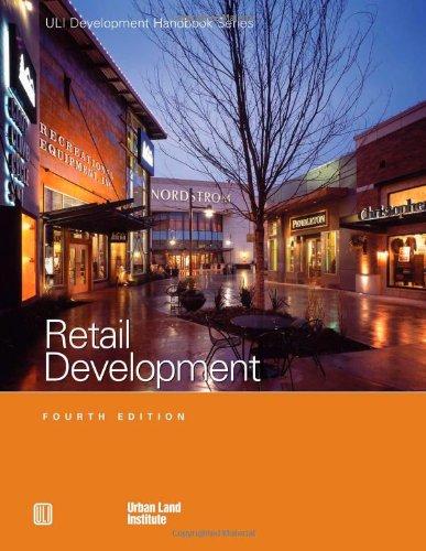 Download Retail Development Handbook (Uli Development Handbook Series) 087420979X