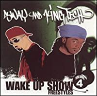 Vol. 4-Wake Up Show Freestyles