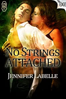 No Strings Attached (The Edge Series Book 36) by [Labelle, Jennifer]