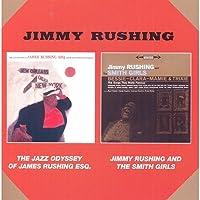 THE JAZZ ODYSSEY OF JAMES RUSHING ESQ + JINNY RUSHING AND THE SMITH GIRLS + 3 BONUS TRACKS