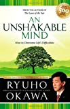 An Unshakeable Mind: How to Overcome Life's Difficulties