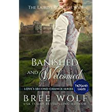 Banished & Welcomed: The Laird's Reckless Wife (Love's Second Chance: Highland Tales Book 3)