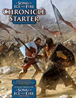 Chronicle Starter: A Sourcebook for a Song of Ice and Fire Roleplaying
