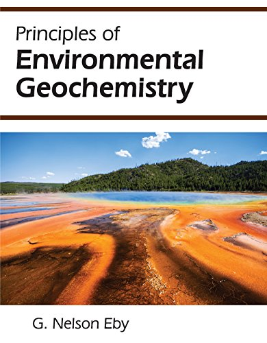 Download Principles of Environmental Geochemistry 1478631643