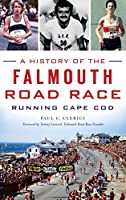 A History of the Falmouth Road Race: Running Cape Cod