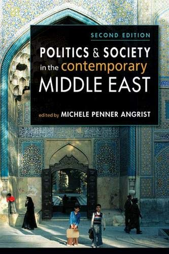 Download Politics & Society in the Contemporary Middle East 1588269086