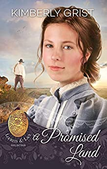 A Promised Land (Lockets and Lace Book 16) by [Grist, Kimberly]