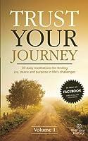 Trust Your Journey (Trust Your Journey Meditations)