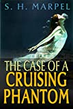 The Case of a Cruising Phantom (Ghost Hunters Mystery-Detective) (English Edition)